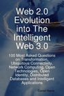 ovitz-taylor-gates-web-2-0-evolution-into-the-intelligent-web-3-0-100-most-asked-questions-on-transformation-ubiquitous-connectivity-network-computing-open-technologies-open-identity-distributed-databases-300294934.JPG